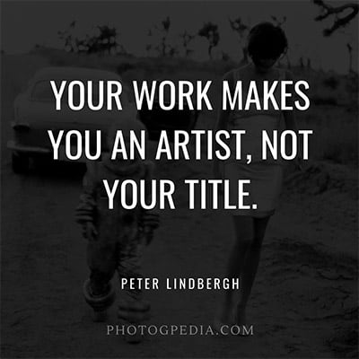 Peter Lindbergh Quotes - Art