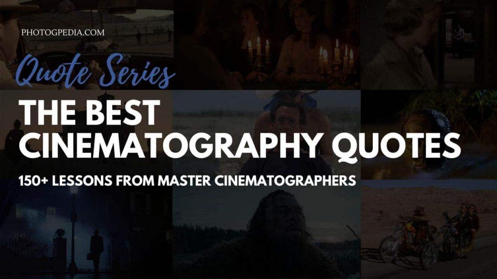 Best Cinematography Quotes