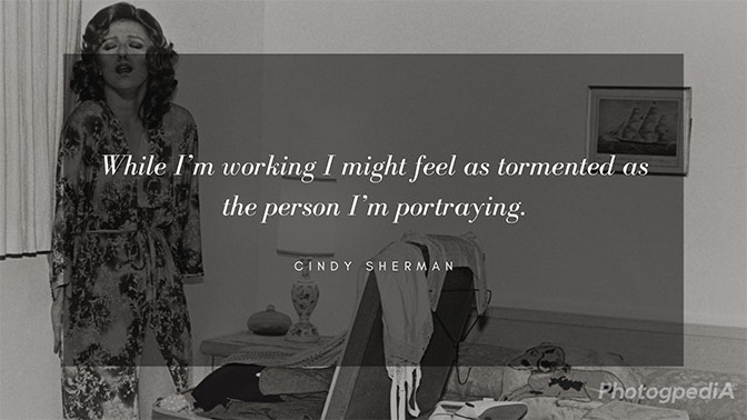 Cindy Sherman Quotes 2