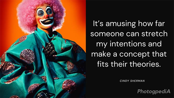 Cindy Sherman Quotes 1