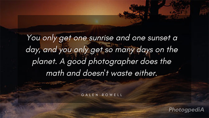 Galen Rowell Quotes 2