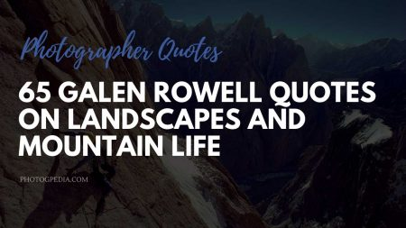 Galen Rowell Quotes