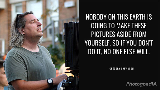 Gregory Crewdson Quotes 1
