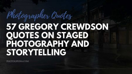 Gregory Crewdson Quotes