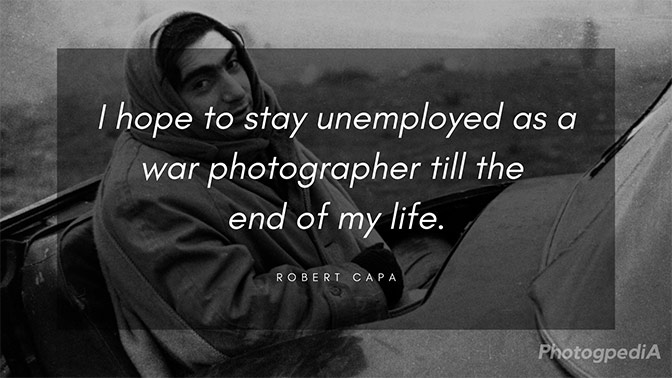 Robert Capa Quotes 2