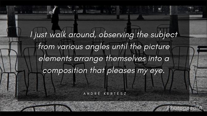 Andre Kertesz Quotes 2