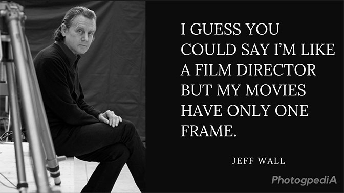 Jeff Wall Quotes 1