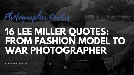 Lee Miller Quotes