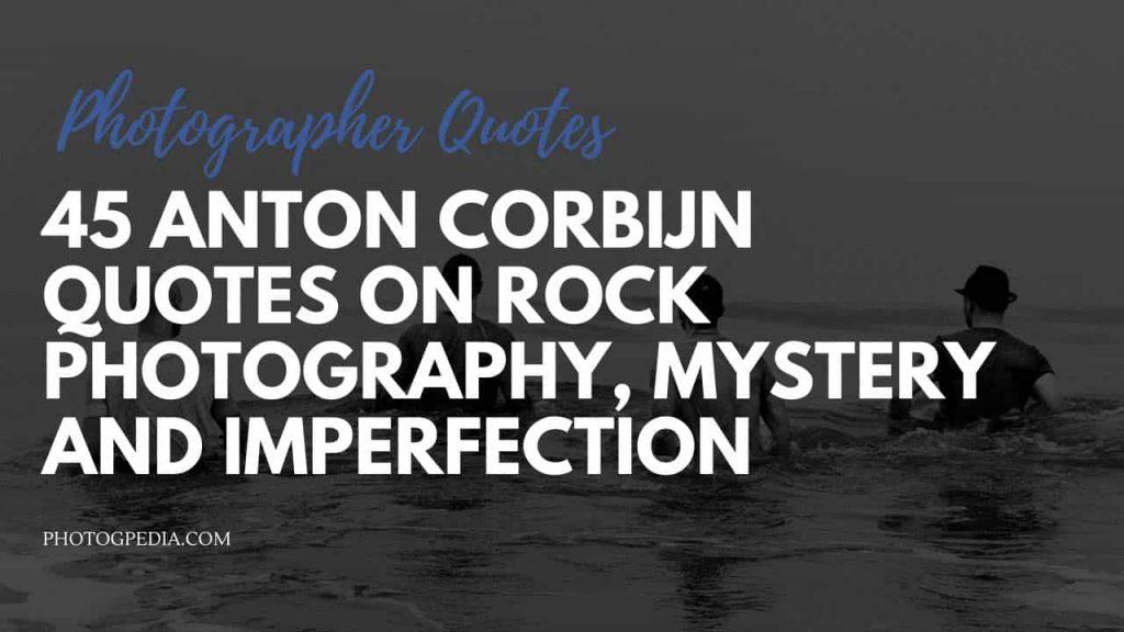 Anton Corbijn Quotes